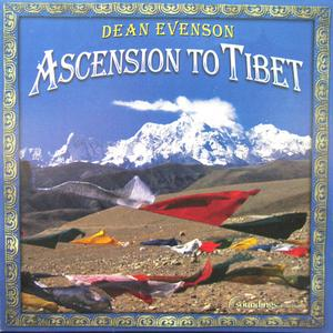 Ascension to Tibet / Dean Evenson