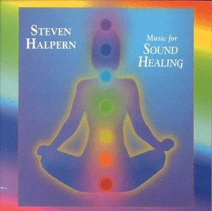 Music for Sound Healing / Steven Halpern