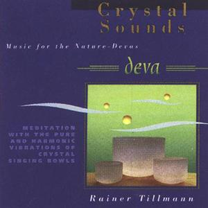 Deva - Crystal Sounds / Rainer Tillmann