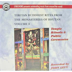 Tibetan Buddhist Rites From The Monasteries Of Bhutan Vol. III : Temple Rituals and Public Ceremonies
