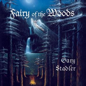 Fairy of the Woods / Gary Stadler