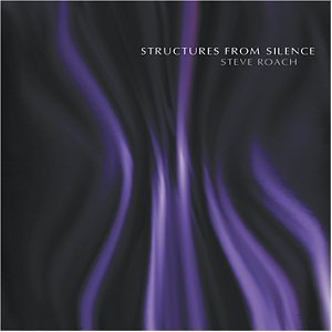Structures from Silence / Steve Roach