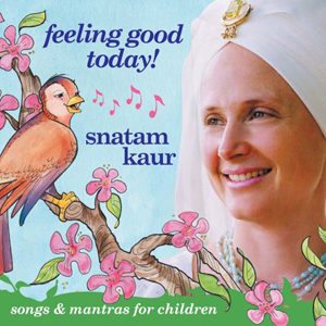 Feeling Good Today (2009) / Snatam Kaur